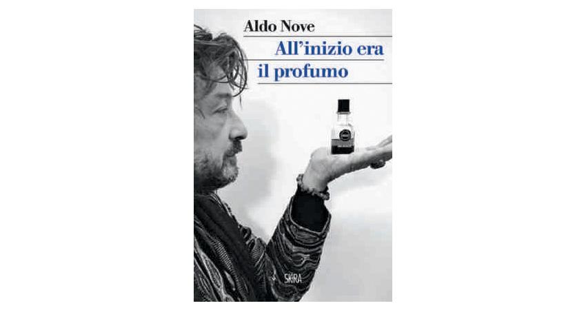 Aldo Nove - All'inizio era il profumo