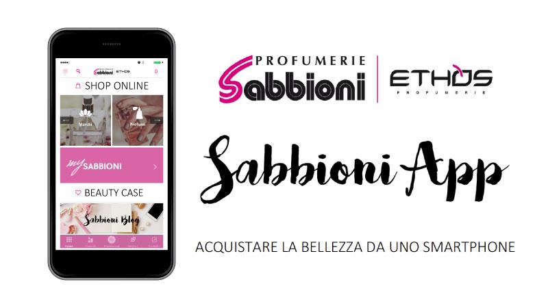 Le Profumerie Sabbioni lanciano una nuova app.